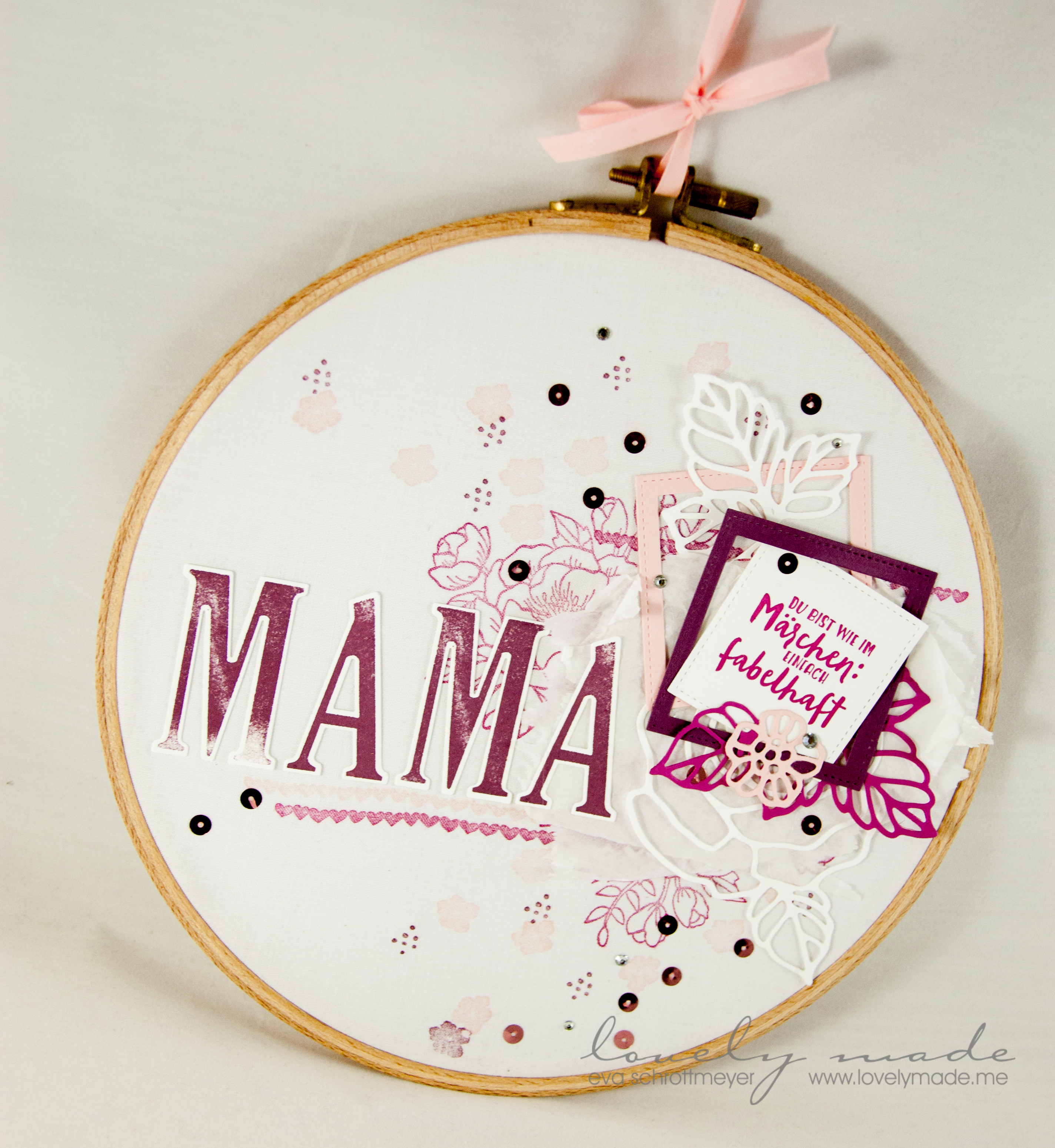 Muttertag – geschmückter Stickrahmen | lovelymade